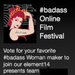 Badass Maker Women Film Festival